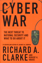 Image of Cyber War The Next Threat To National Security & What To Do About It