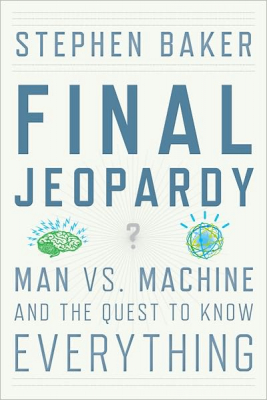 Image of Final Jeopardy : Man Vs Machine And The Quest To Know Everything