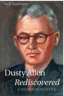 Image of Dusty Allen Rediscovered : A Neurologist's Life