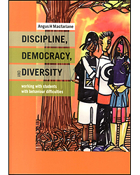 Image of Discipline Diversity & Democracy : Working With Students With Behaviour Difficulties