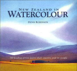 Image of New Zealand In Watercolour : 30 Leading Artists Paint Their Country And Its People