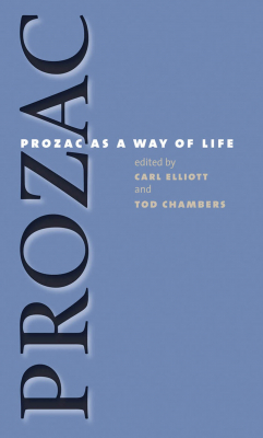Image of Prozac As A Way Of Life