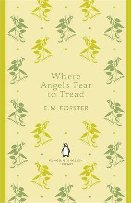Image of Where Angels Fear To Tread : Penguin English Library