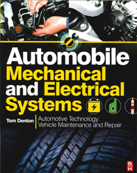 Automobile Mechanical And Electrical Systems : Automotive Technology Vehicle Maintenance And Repair