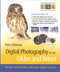 Image of Digital Photography For The Older & Wiser A Step By Step Guide