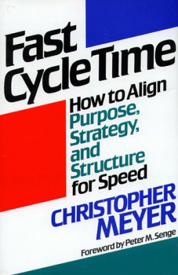 Image of Fast Cycle Time How To Align Purpose Strategy & Structure