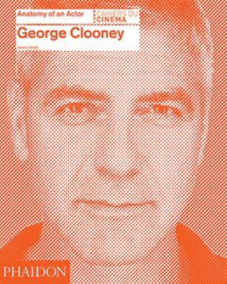 Image of George Clooney : Anatomy Of An Actor