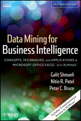 Image of Data Mining For Business Intelligence : Concepts Techniques & Applications In Microsoft Office Excel With Xlminer