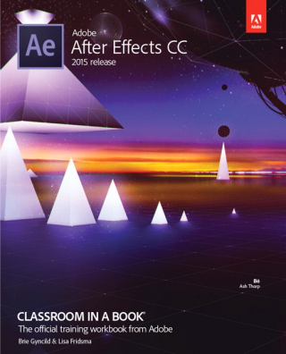 Image of Adobe After Effects Cc Classroom In A Book 2015 Release