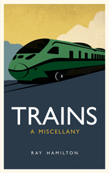 Image of Trains : A Miscellany