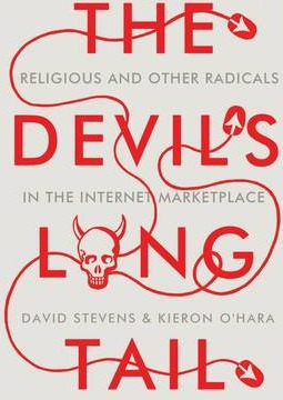 Image of Devil's Long Tail : Religious And Other Radicals In The Internet Marketplace