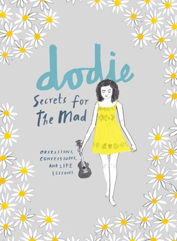 Image of Secrets For The Mad : Obsessions Confessions And Life Lessons