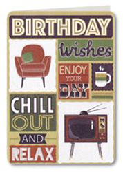 Image of Birthday Wishes Enjoy Your Day Chill Out And Relax : Greeting Card