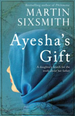 Image of Ayesha's Gift A Daughter's Search For The Truth About Her Father