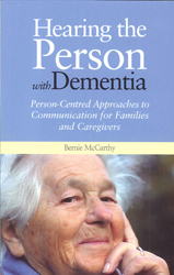 Image of Hearing The Person With Dementia Person Centred Approaches To Communication For Families & Caregivers