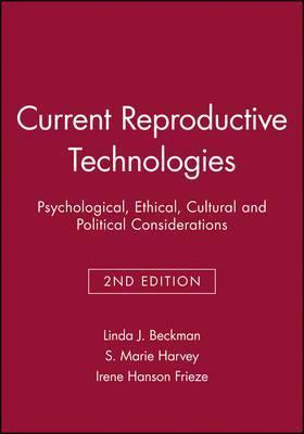 Image of Current Reproductive Technologies Psychological Ethical Cultural & Political Considerations 2nd Edition