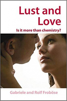 Image of Lust & Love Is It More Than Chemistry