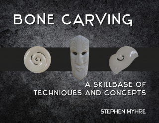 Image of Bone Carving : A Skillbase Of Techniques And Concepts (re Issue)