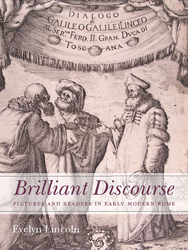 Image of Brilliant Discourse : Pictures And Readers In Early Modern Rome