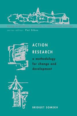 Action Research : A Methodology For Change And Development