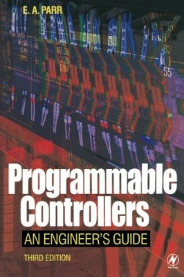 Image of Programmable Controllers : An Engineers Guide