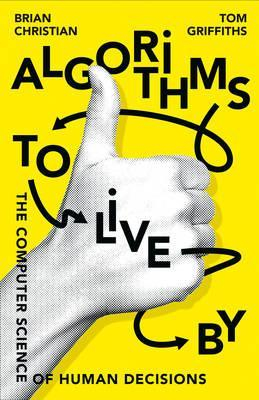 Image of Algorithms To Live By