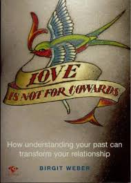 Image of Love Is Not For Cowards : How Understanding Your Past Can Transform Your Relationship