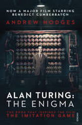 Image of Alan Turing : The Enigma : The Book That Inspired The Film The Imitation Game