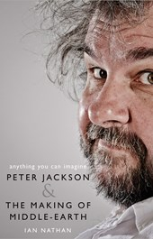 Image of Anything You Can Imagine : Peter Jackson And The Making Of Middle-earth