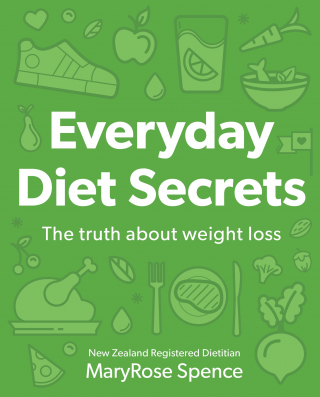 Image of Everyday Diet Secrets : The Truth About Weight Loss