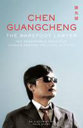Image of Barefoot Lawyer : The Remarkable Memoir Of China's Bravest Political Activist