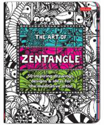 Image of Art Of Zentangle : 50 Inspiring Drawings Designs And Ideas For The Meditative Artist
