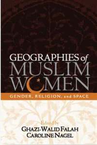 Image of Geographies Of Muslim Women Gender Religion & Space
