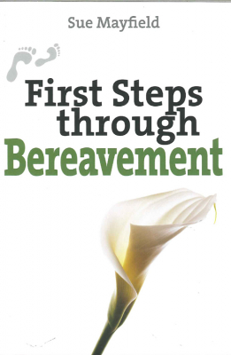 Image of First Steps Through Bereavement