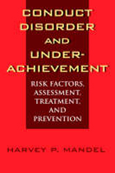 Image of Conduct Disorder & Underachievement