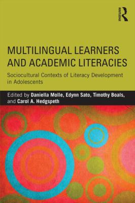 Image of Multilingual Learners And Academic Literacies : Sociocultural Contexts Of Literacy Development In Adolescents