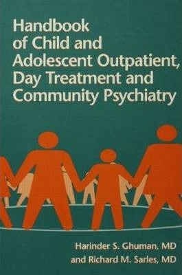 Image of Handbook Of Child And Adolescent Outpatient Day Treatment And Community Psychiatry
