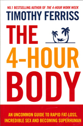 Image of Four Hour Body An Uncommon Guide To Rapid Fat-loss Incredible Sex And Becoming Superhuman