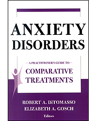 Image of Anxiety Disorders : A Practitioners Guide To Comparative Treatments