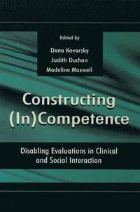 Image of Constructing In Competence Disabling Evaluations In Clinicaland Social Interaction