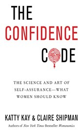 Confidence Code The Art & Science Of Self Assurance
