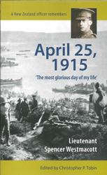 April 25, 1915 : The Most Glorious Day Of My Life
