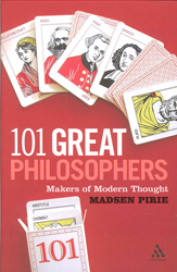 101 Great Philosophers Makers Of Modern Thought