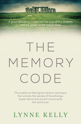 Image of Memory Code : The Traditional Aboriginal Memory Technique That Unlocks The Secrets Of Stonehenge Easter Island And An