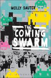 Image of Coming Swarm : Ddos Actions Hacktivism And Civil Disobedience On The Internet