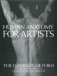 Image of Human Anatomy For Artists : The Elements Of Form
