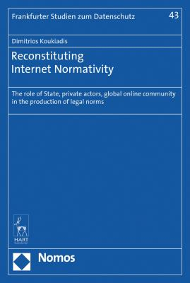 Image of Reconstituting Internet Normativity : The Role Of State And Private Actors Global Online Community In The Production Of