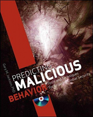 Image of Predicting Malicious Behaviour : Tools And Techniques For Ensuring Global Security