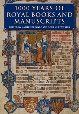 Image of 1000 Years Of Royal Books And Manuscripts