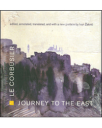 Image of Journey To The East Le Corbusier